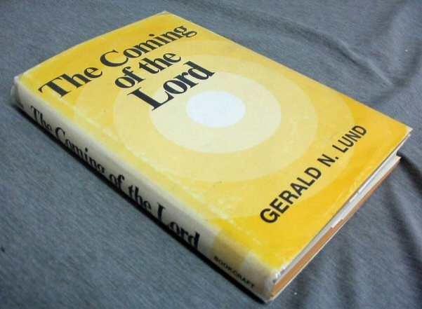 THE COMING OF THE LORD, Lund, Gerald N.