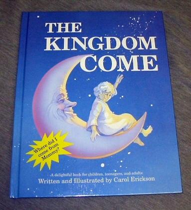 THE KINGDOM COME - MORMON - CHILDREN'S BOOK, Erickson, Carol
