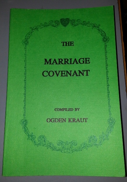 THE MARRIAGE Covenant, Kraut, Ogden