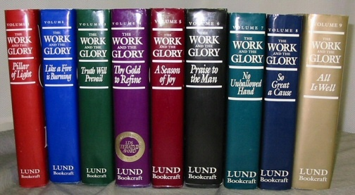 THE WORK AND THE GLORY - VOLS 1 - 9 - Complete Set, Lund, Gerald N.