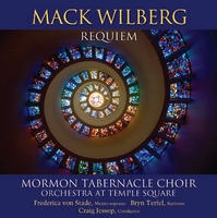 REQUIEM - Mark Wilberg, Mormon Tabernacle Choir