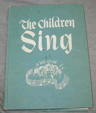 The Children Sing (LDS/Mormon) Primary Song Book, Church Of Jesus Christ Of Latter-Day Saints