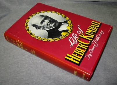 LIFE OF HEBER C. KIMBALL -   An Apostle, the Father and Founder of the British Mission, Whitney, Orson F., Elder