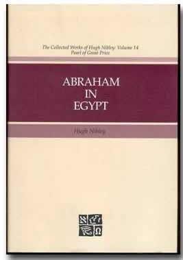 ABRAHAM IN EGYPT, Nibley, Hugh
