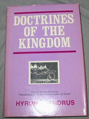 Doctrines of the Kingdom, Andrus, Hyrum L.