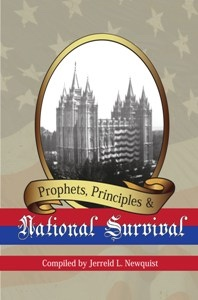 PROPHETS, PRINCIPLES AND NATIONAL SURVIVAL, Newquist, Jerreld L.