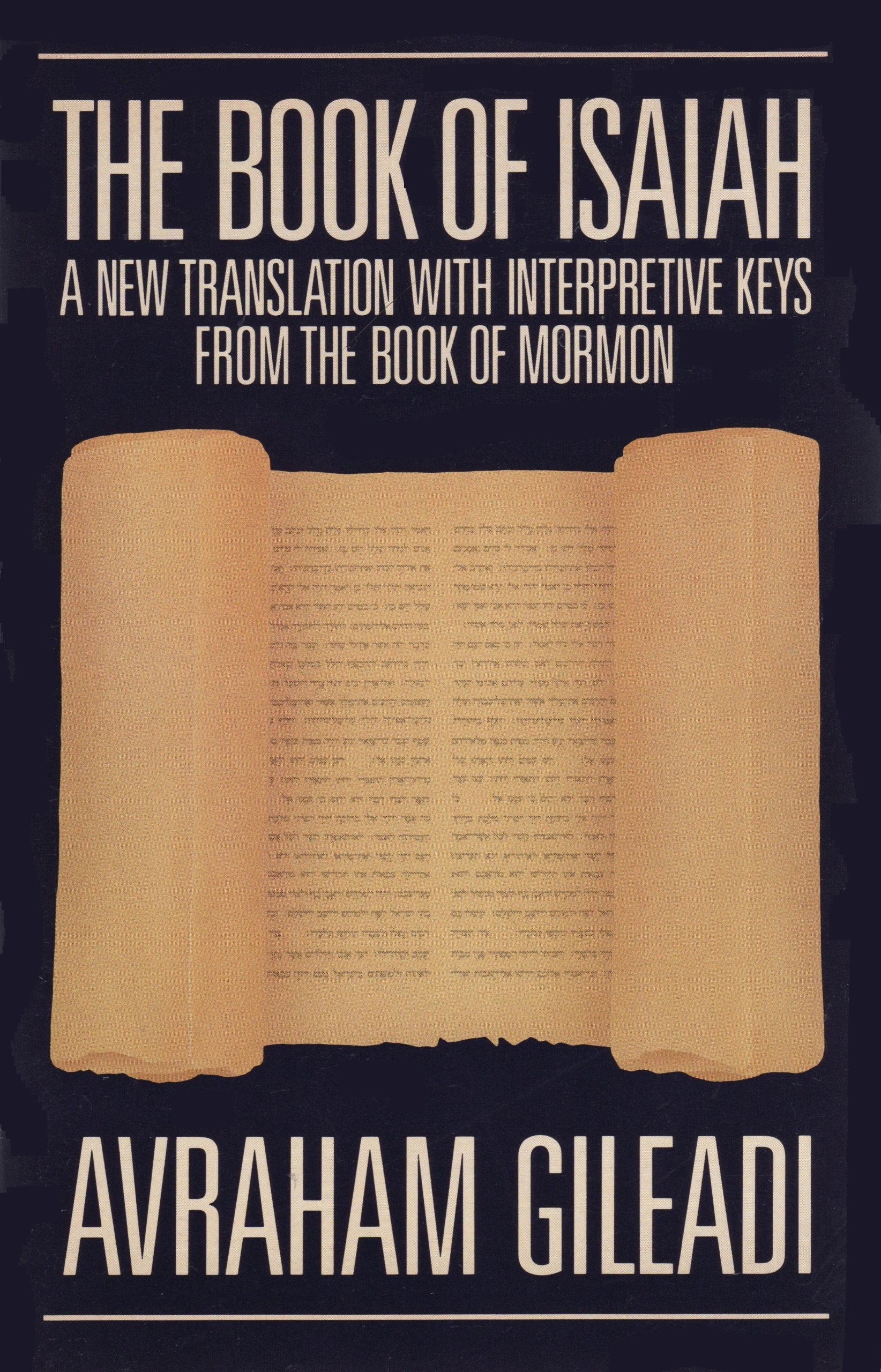 Image for The Book of Isaiah: A New Translation With Interpretive Keys from the Book of Mormon