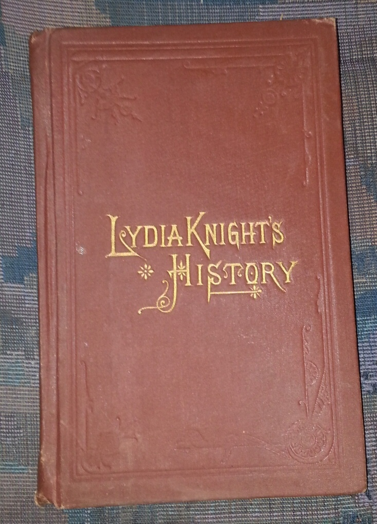 Lydia Knight's History: The First Book of the Noble Women's Lives Series, Gates, Susa Young, 1856-1933.