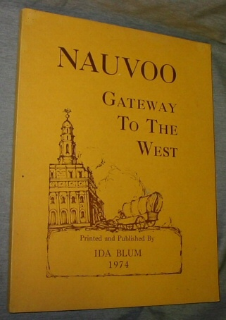 Nauvoo - Gateway to the West, Blum, Ida
