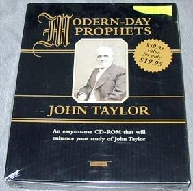 MODERN DAY-PROPHETS JOHN TAYLOR (CD-ROM), Taylor, John