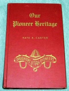 OUR PIONEER HERITAGE - VOL 14 -, Carter, Kate B.