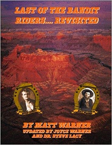 THE LAST OF THE BANDIT RIDERS...REVISITED, Warner, Matt; Lacy, Steve; Warner, Joyce