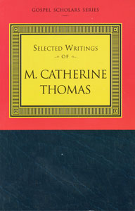 Selected Writings of M. Catherine Thomas - Softcover, Thomas, M. Catherine