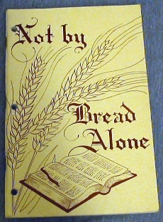 Not by Bread Alone - 1963-64 Inservice Lessons for Primary Workers, Inservice Committee