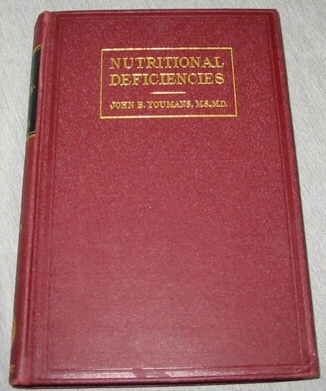 NUTRITIONAL DEFICIENCIES - Diagnosis and Treatment, Youmans, John Barlow