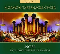 Legacy Series Noel a Worldwide Christmas, Mormon Tabernacle Choir