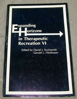 EXPANDING HORIZONS IN THERAPEUTIC RECREATION VI