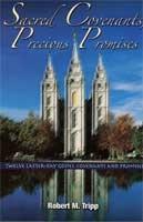 Sacred Covenants, Precious Promises, Tripp, Robert M.