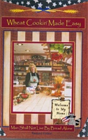 Wheat Cookin' Made Easy - Dvd, Crockett, Pam