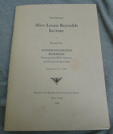 First Annual Alice Louise Reynolds Lecture, Peterson, Esther Eggertsen