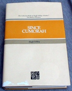 SINCE CUMORAH - The Book of Mormon in the Modern World, Nibley, Hugh