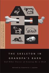 Image for THE SKELETON IN GRANDPA'S BARN - And Other Stories of Growing Up in Utah