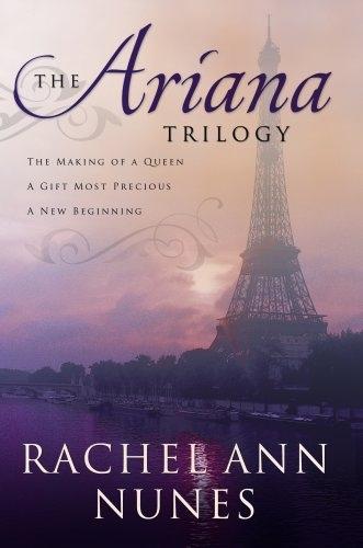 Ariana - the Trilogy, Nunes, Rachel Ann