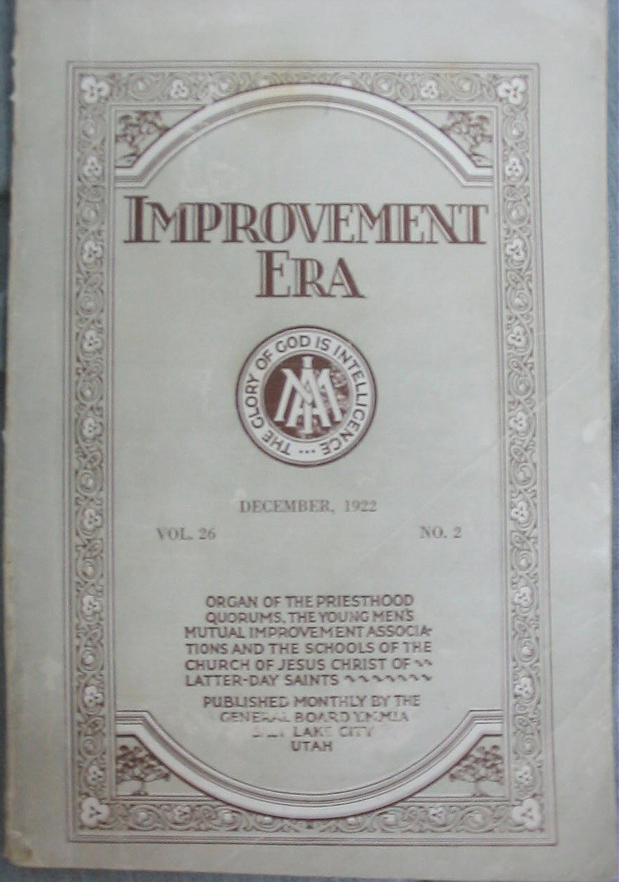 IMPROVEMENT ERA - DECEMBER, 1922 VOL. 26 NO. 2, Multiple Authors