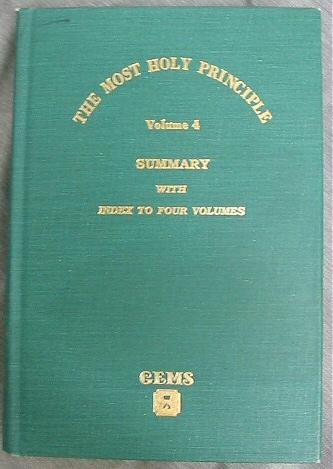 THE MOST HOLY PRINCIPLE - Vol 3 -  A History Problem 23 Dec. 1805 - Jun. 1970.