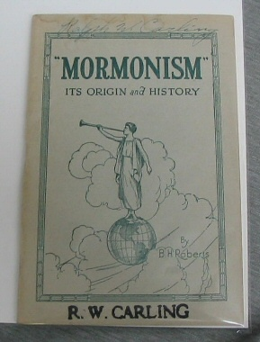 Mormonism - Its Origins and History, Roberts, B. H.