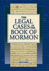 The Legal Cases in the Book of Mormon, Welch, John W.