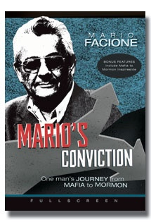 MARIO'S CONVICTION - ONE MAN'S JOURNEY FROM MAFIA TO MORMON (DVD), Facione, Mario