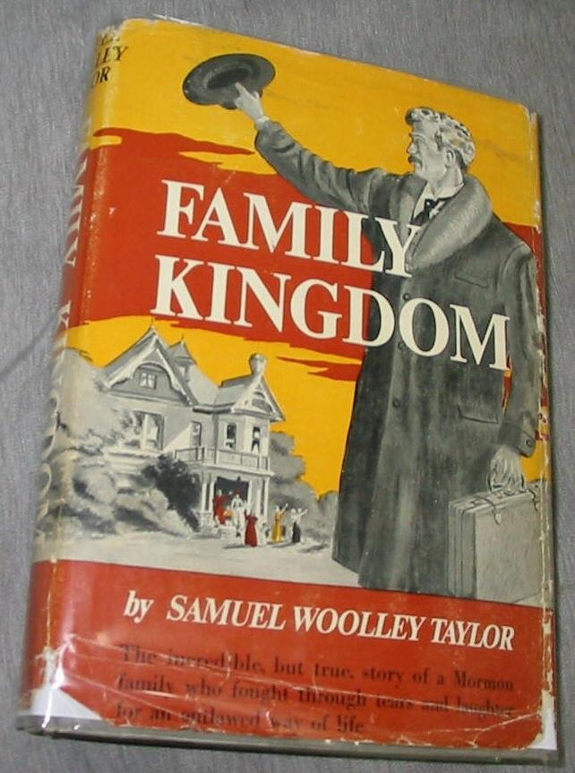 FAMILY KINGDOM, Samuel Woolley Taylor