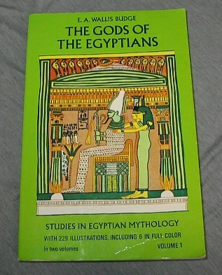 The Gods of the Egyptians, Vol. 1 Studies in Egyptian Mythology, Budge, E. A. Wallis
