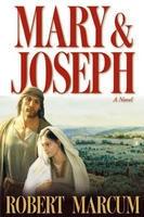 MARY AND JOSEPH, Marcum, Robert
