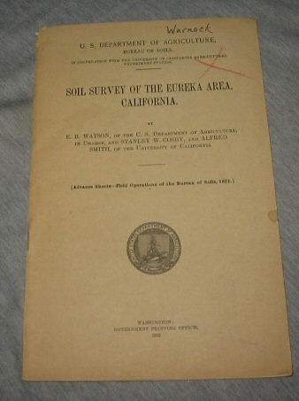 Soil Survey of the Eureka Area, California, Watson, E. B. , In Charge; Cosby, Stanley W. and Smith, Alfred