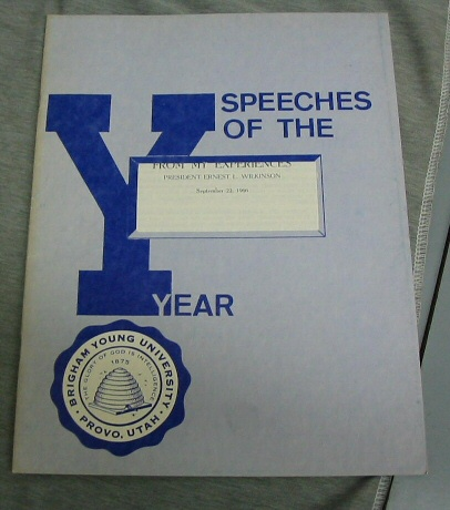 BRIGHAM YOUNG UNIVERSITY Speeches of the Year - From My Experiences, Ernest L. Wilkinson