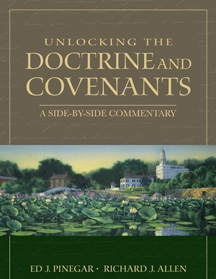 Image for Unlocking the Doctrine and Covenants - An Easy-To-Use Side-By-Side Commentary