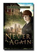 NEVER AGAIN, Adams, Katherine