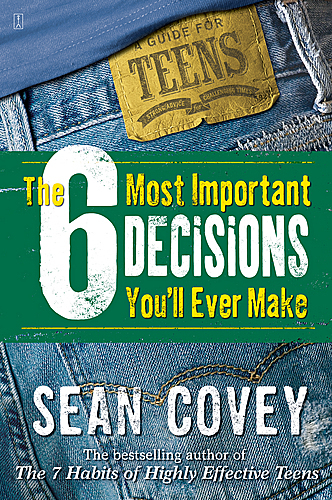 The 6 Most Important Decisions You'll Ever Make Personal Workbook, Covey, Sean