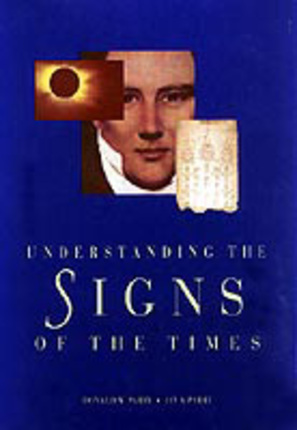 Understanding the Signs of the Times, Parry, Donald W.; Parry, Jay A.