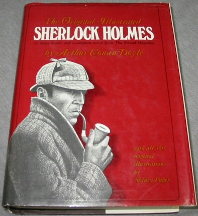 Image for The Original Illustrated Sherlock Holmes - 37 short stories and a complete novel from The Strand Magazine