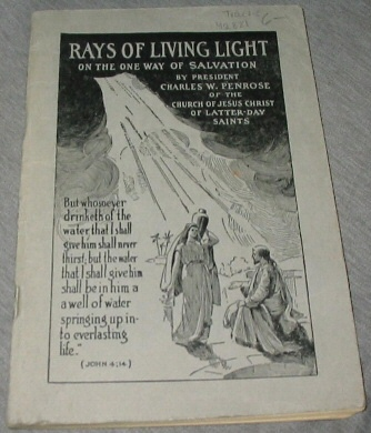 RAYS OF LIVING LIGHT ON THE ONE WAY OF SALVATION, Penrose, Charles