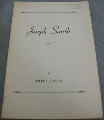 Joseph Smith - An Oration, Jensen, Nephi