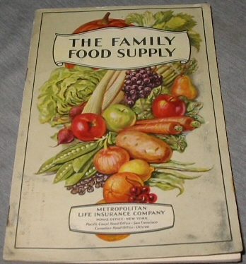 The FAMILY Food Supply - What to Buy and Why. Food and Marketing Helps for the Homemaker