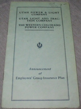 Utah Power & Light Company: Utah Light and Traction Company: the Western Colorado Power Company - Announcement of Employees' Group Insurance Plan