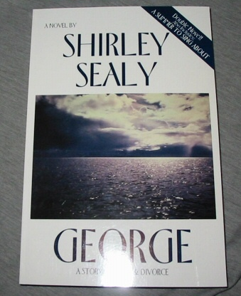 George - A Story of Love and Divorce, Sealy, Shirley