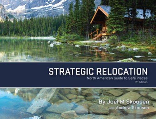 Strategic Relocation - North American Guide to Safe Places, Skousen, Joel