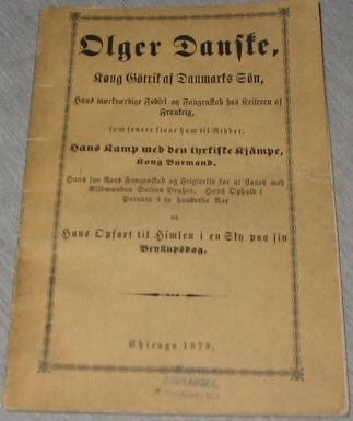 Olger Danske - Kong Götrik Af Danmarks Sön King Götrik of Denmark Spn, (Tracts)