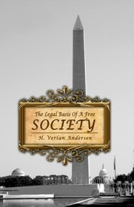 THE Legal Basis of a Free Society, Andersen, H. Verlan